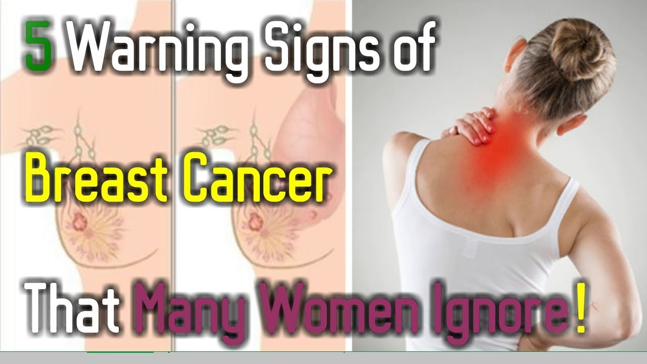 5 Warning Signs Of Breast Cancer That Many Women Ignore Youtube