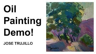 Oil Painting Demo! Bright Loose Brush Painting by JOSE TRUJILLO