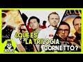 ¿Que es La Trilogia Cornetto?