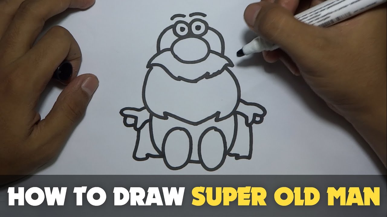Drawing How To Draw A Cartoon Super Old Man Tutorial Step By