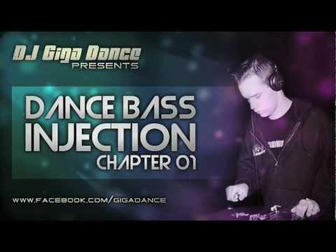 DJ Giga Dance - DANCE BASS INJECTION Chapter 01