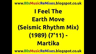 I Feel The Earth Move (Seismic Rhythm Mix) - Martika | 80s Club Mixes | 80s Club Music | 80s Dance