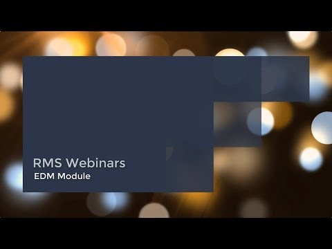 The RMS EDM Module Webinar