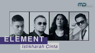 Element - Istikharah Cinta (Official Lyric Video) | OST.  Surga Yang Tak Dirindukan 2