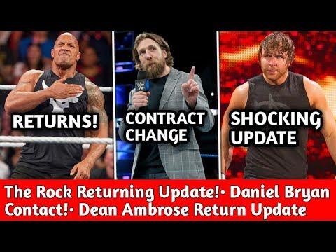 The Rock Returning to WWE Confirmed! Dean Ambrose Return Update ! Daniel Bryan Contact Details