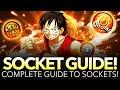 COMPLETE SOCKET GUIDE!!! (One Piece Treasure Cruise - Global 4.0 UPDATE!)