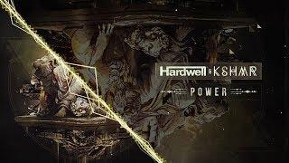 hardwell kshmr power letra en español