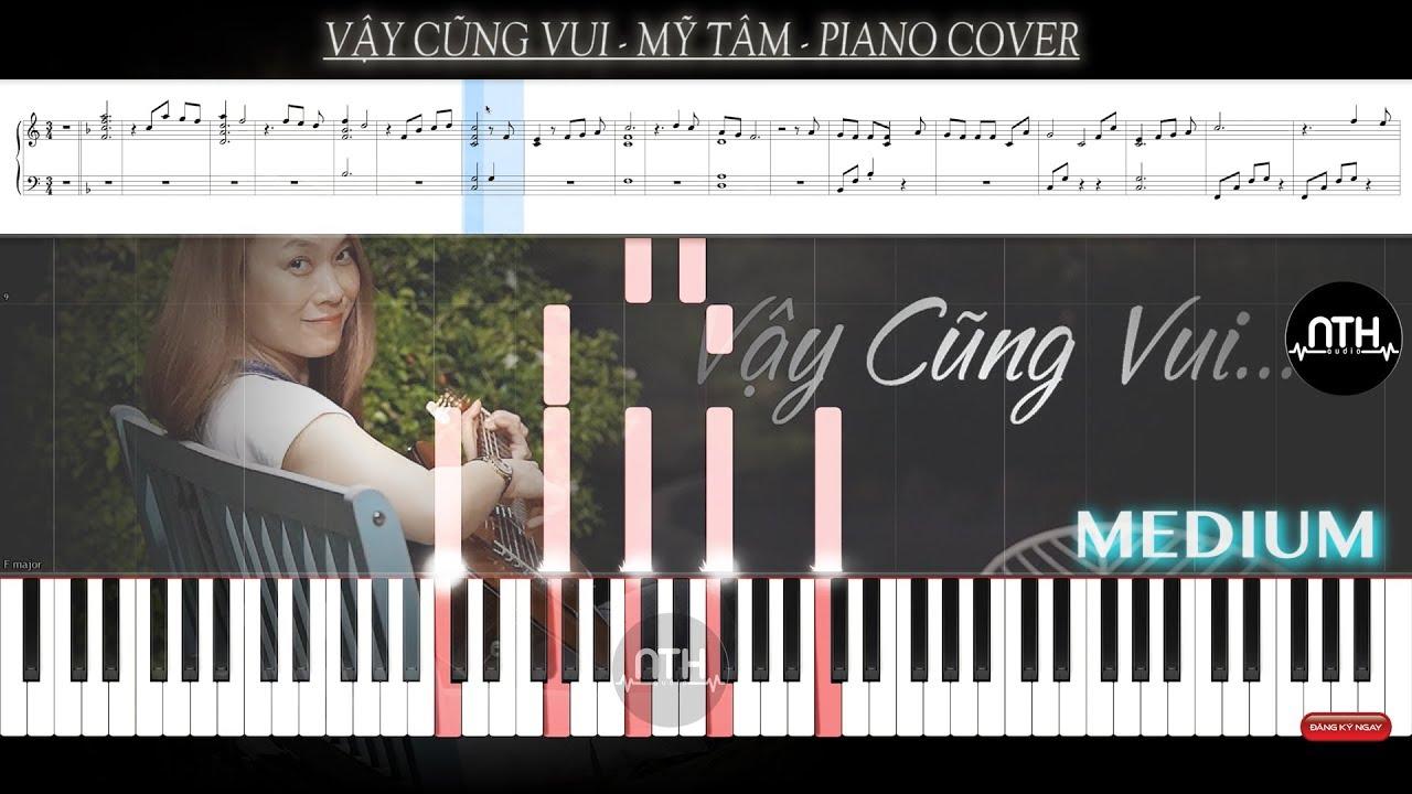 Hướng Dẫn – Vậy Cũng Vui – Mỹ Tâm – Piano