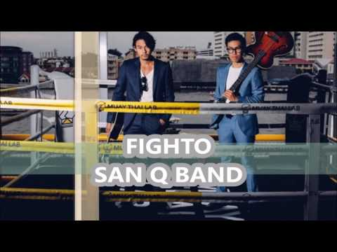 FIGHTO Thai Version  SAN Q BAND【Audio Version】
