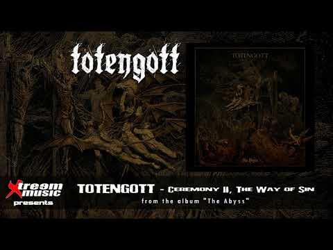 TOTENGOTT - Ceremony II, The Way of Sin [2019]