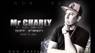 Mr Charly El Mas Brillante  - Siguete Moviendo ( Electro Manbo )
