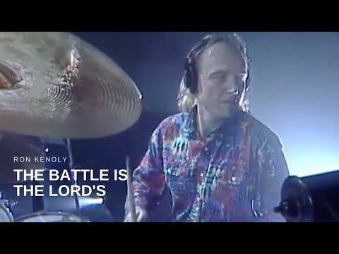 Ron Kenoly - The Battle Is The Lord's (Live)