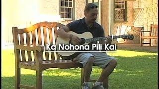 Play Ka Nohona Pili Kai