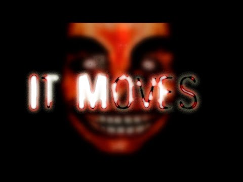 I WASN'T GOING TO SLEEP ANYWAY :'( - It Moves - Horror Indie Game.
