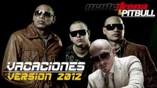 GENTE DE ZONA & PITBULL - Vacaciones [Version 2012] (Official Web Clip)