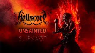 Hellscore - Unsainted (Slipknot A Cappella cover)