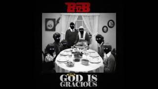 B.o.B – God Is Gracious