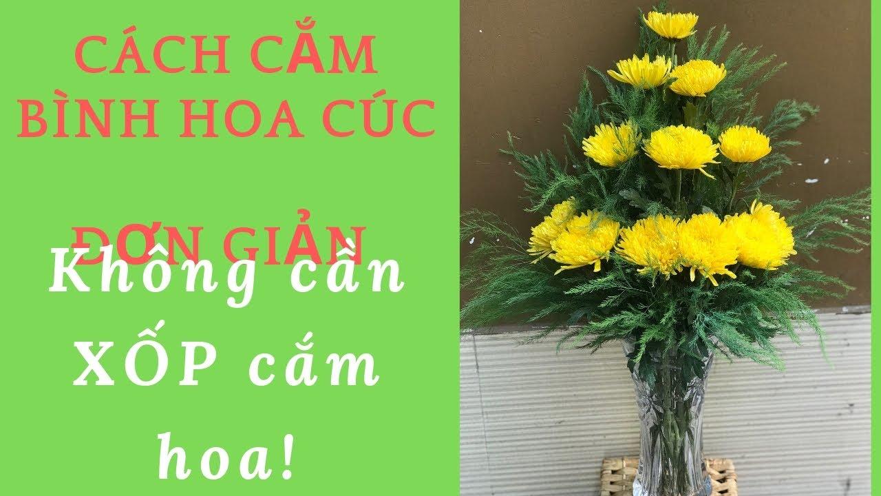 Cách Cắm Hoa Cúc Đơn Giản 12 Bông- Không Cần Xốp Cắm Hoa