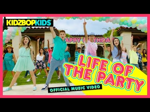 KIDZ BOP Kids – Life Of The Party (Official Music Video) [KIDZ BOP 32]