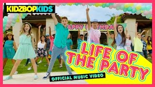 Смотреть клип Kidz Bop Kids - Life Of The Party