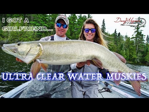 ULTRA CLEAR WATER MUSKIES - I got a girlfriend - Canadian Vlogs Day 13