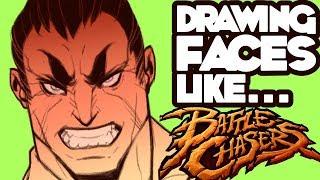 Drawing Faces Like... Battle Chasers / Joe Madureira