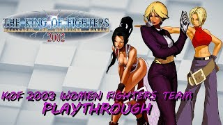 The King of Fighters 2002: KOF 2003 Women Fighters Team, Arcade Playthrough (PS2) (1080P/60FPS)