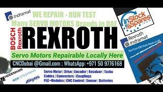 Rexroth Servo Motor Encoder Repairs @ UAE Dubai, Abu Dhabi  Saudi Arabia, Oman, Bahrain, Kuwait