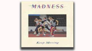 Madness - Victoria Gardens (Keep Moving Track 8)