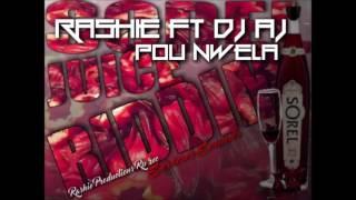 RASHIE ft DJ AJ - POU NWEL LA SLU CHRISTMAS 2016(SOREL JUICE RIDDIMRp)Rp rec and SERIOUS SOUNDS