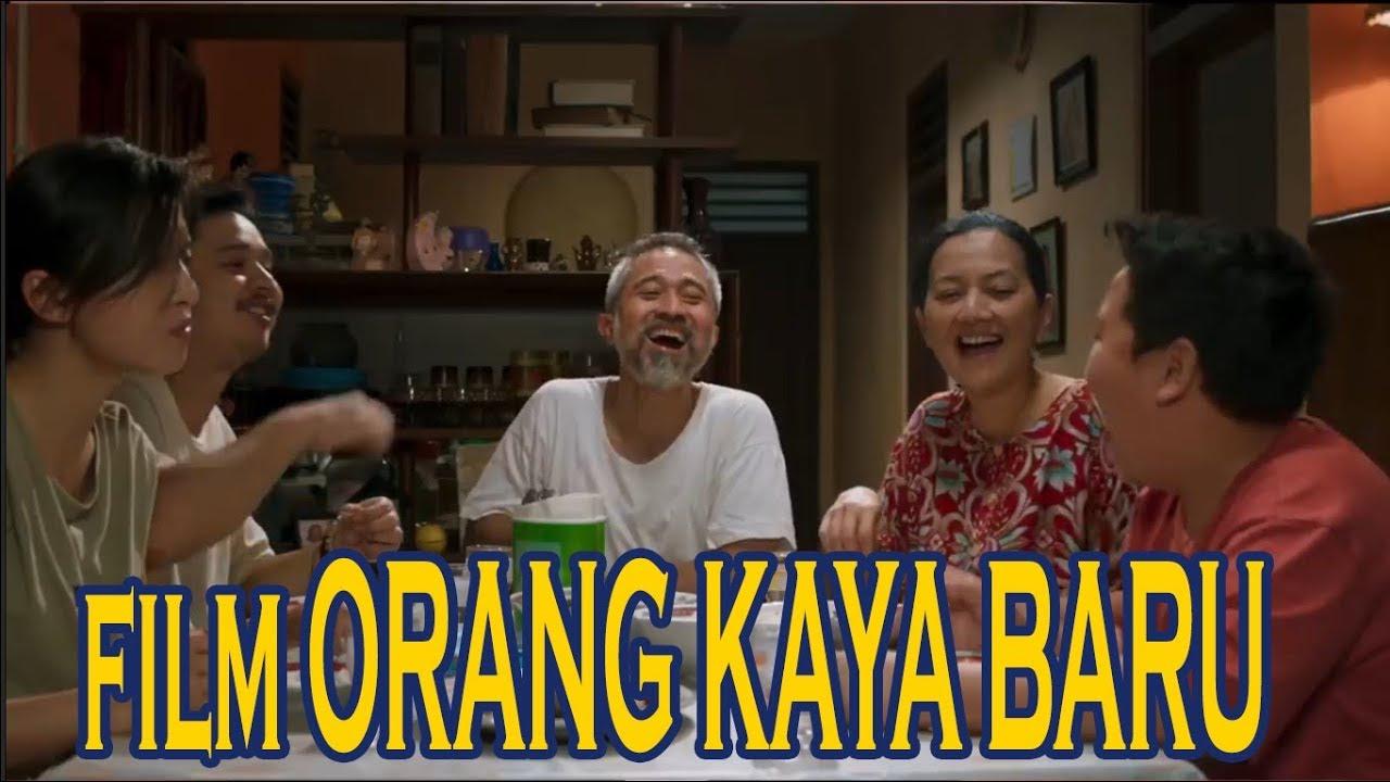 Download FILM ORANG KAYA BARU (2019) FULL - REVIEW