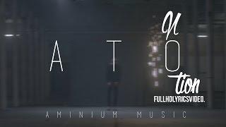 ATO - Notion [Lyrics Video Clip HD] (Prod. by EDEN)