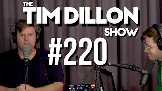 #220 - Hail Mary | The Tim Dillon Show