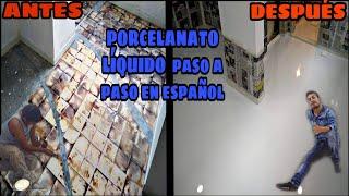 Porcelanato liquido en español paso a paso