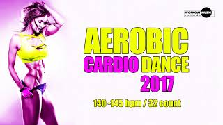 Aerobic Cardio Dance 2017 (140-145 bpm/32 count)