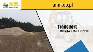 Kruszywo budowlane Umikop Roboty Ziemne Usługi Transportowe Kruszywo Budowlane Andrzej Umiński