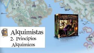 Alquimistas E02 - Principios Alquímicos
