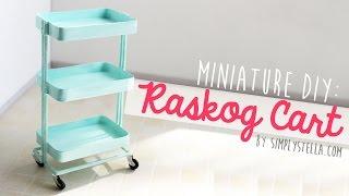 Ikea Inspired: Miniature Raskog Cart (DIY)