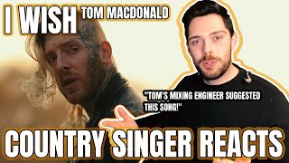 Country Singer Reacts To Tom MacDonald I Wish