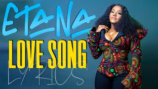 ETANA - LOVE SONG LYRICS (Official Lyric Video) [LYQSO LYRICS]