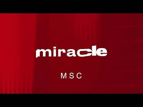Miracle – MOSAIC MSC