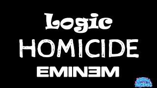 Homicide - Logic ft. Eminem (Karaoke)