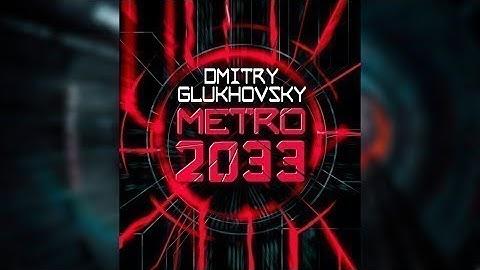 Dmitry Gluchowsky - Metro 2033 - Hörbuch - Deutsch - Kapitel 01-10