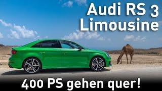 2017 Audi RS3 Limousine Test - Der Audi, der auch quer geht!