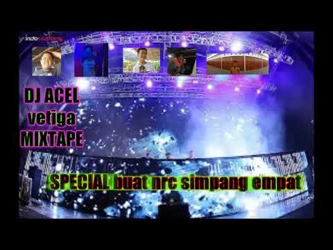 DJ ACEL vetiga MIXTAPE SPECIAL Buat Malam kamis :*