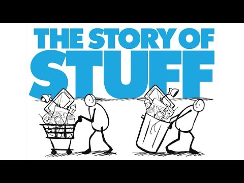 Story of Stuff (2007, OFFICIAL Version)