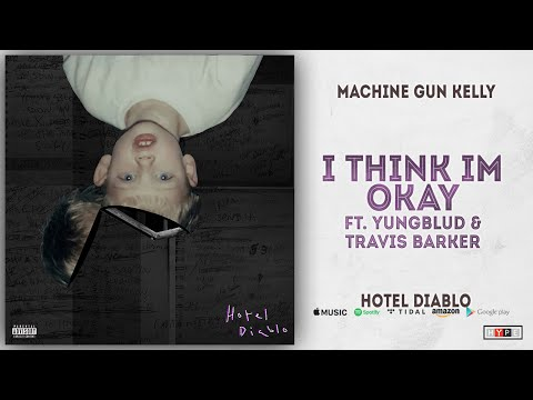 Machine Gun Kelly - I Think I'm OKAY Ft. Yungblud & Travis Barker (Hotel Diablo)