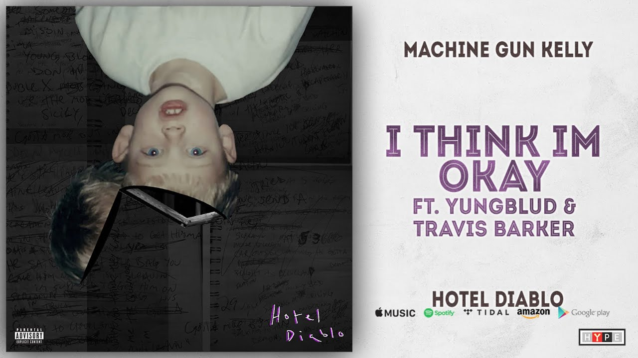 Machine Gun Kelly - I Think I'm OKAY Ft. Yungblud & Travis Barker (Hotel Diablo) image