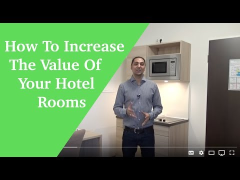How to increase the value of your hotel rooms