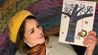 Just In Case You Want To Fly - read by Lolly Hopwood